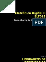 Aula 3 Linguagens de Descrição de Hardware ELT013ECO2013