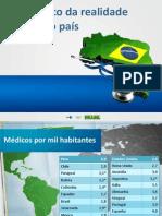 Diagnóstico Da Realidade Médica No País
