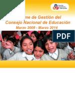 Informe de Gestión Del Consejo Nacional de Educación. Marzo 2008-Marzo 2014