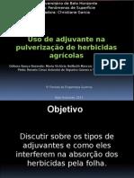 Uso de adjuvante na pulverização de herbicidas agrícolas