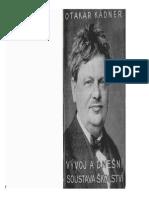 Otokar Kádner - Vývoj a dnešní soustava školství
