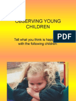 Anecdotal Observing Young Children