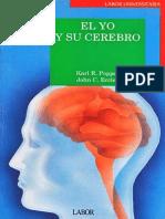 Popper Karl - El Yo Y Su Cerebro.pdf