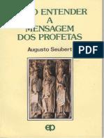 Como Entender a Mensagem Dos Profetas - Augusto Seubert