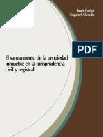 El Saneamiento de La Propiedad Inmueble en La Jurisprudencia Civil y Registral