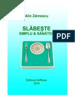Alin Zărnescu - Slăbește simplu & sănătos - Demo