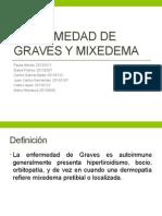 Enfermedad de Graves y Mixedema