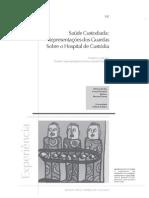 2007 Dantas, Chaves - Saúde Custodiada - Representações Dos Guardas Sobre o Hospital de Custódia