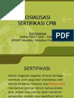 Sosialisasi Sertifikasi Cpib Muntilan 29 Juli 2010