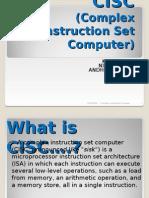 (Complex Instruction Set Computer)