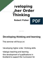 Developing Higher Order Thinking Presentation
