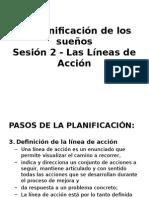 Sesión 2 - Las Líneas de Acción