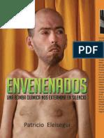 Envenenados (una bomba química nos extermina en silencio) - Libro de Patricio Eleisegui