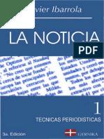 Ibarrola, Javier - La Noticia (Tecnicas Periodisticas)