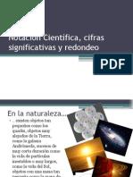 notacincientifica cifras significativas y redondeo-120218172413-phpapp01.pptx