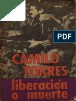 Liberacion o Muerte - Camilo Torres