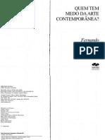 Quem Tem Medo Da Arte Contemporânea - Fernando Cocchiarale - 2006