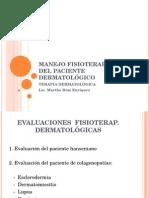 Manejo Fisioterapéutico Del Paciente Dermatológico.
