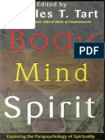 Charles Tart - Body Mind Spirit - Exploring the Parapsychology of Spirituality