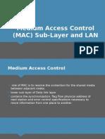 MAC Sub-Layer and LAN