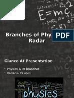 Presentation on Branches of Physics & Radar