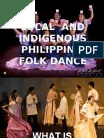 localandindigenousphilippinefolkdance-140423002045-phpapp02.pptx