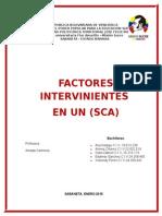 Factores Intervinientes en Un Sca