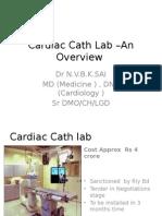 Cardiac Cath Lab –an Overview