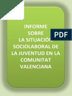 La situación sociolaboral de la juventud en la Comunitat Valenciana