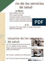 Usuario de Los Servicios de Salud.