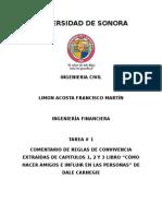 """COMENTARIO DE REGLAS DE CONVIVENCIA EXTRAÍDAS DE CAPITULOS 1, 2 Y 3 LIBRO """"CÓMO HACER AMIGOS E INFLUIR EN LAS PERSONAS"""" DE DALE CARNEGIE"""