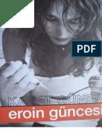 Kanat Güner - Eroin Güncesi
