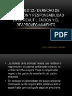 Derecho de Repeticion y Responsabilidad en La Rehutilizacion y El Reaprovechamiento