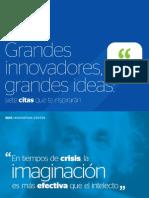 Grandes innovadores, grandes ideas