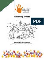 Worming Waste, Composting Food Scraps, Paper, Cardboard & Other Items - Teacher Handbook for School Gardening