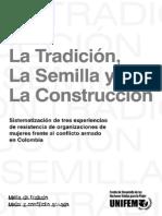 La Tradición, La Semilla y La Construcción