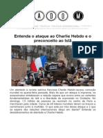 Entenda o Ataque Ao Charlie Hebdo e o Preconceito Ao Islã