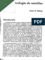 Dalling, J. W. (2002). Ecología de Semillas. Ecología y Conservación de Bosques Neotropicales. Costa Rica, Ediciones LUR, 345-375.