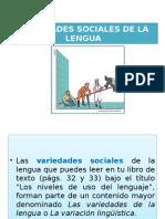 variedades sociales de la lengua