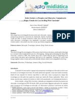 A INTEGRAÇÃO DE REDES SOCIAIS E A PESQUISA EM EDUCAÇÃO, COMUNICAÇÃO E TECNOLOGIA