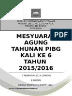 Buku Mesyuarat Agung Tahunan PIBG SKPP 18(1) Kali Keenam 2015