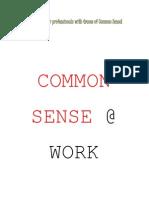 Common Sense at Work