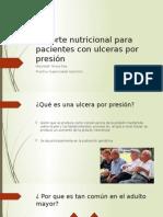 Soporte Nutricional Para Pacientes Con Ulceras Por Presión