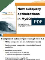 New Subquery Optimizations In MySQL 6