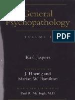 General Psychopatology Vol I - K. J. (1997)