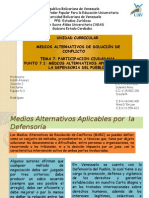 Tema 7. Medios Alternativos Aplicables Por La Defensoria Del Pueblo