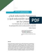 Qué Educación Hacemos y Qué Educación Queremos en La Universidad