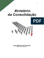 Estudo Sobre o Ministério Da CONSOLIDAÇÃO