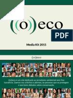Media Kit ((o))eco 2015