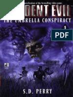 Resident Evil 1 - A Conspiracao Umbrella - S. D. Perry
